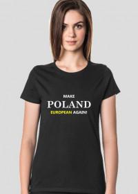 Make Poland Great Again - koszulka damska
