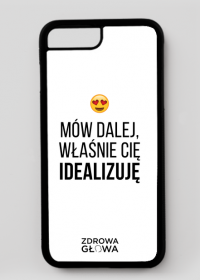 IDEALIZACJA - case iPhone 7 Plus, iPhone 8 Plus