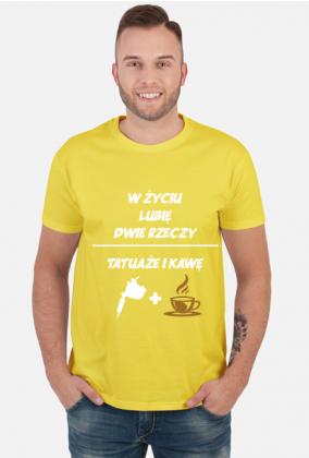 """Koszulka"""" W życiu lubię, dwie rzeczy- tatuaże i kawę"""""""