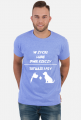 """Koszulka"""" W życiu lubię, dwie rzeczy- tatuaże i psy"""""""