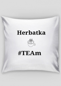 """Poszewka na poduszkę """"Herbatka Team"""""""