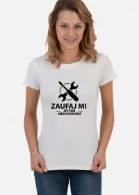 Koszulka damska jasna - Zaufaj mi jestem mechanikiem
