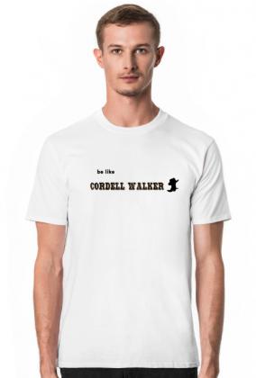 Koszulka be like Cordell Walker