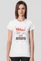 koszulka damska miłości nie ma jest matematyka