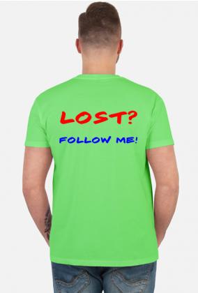 Męska koszulka - LOST? FOLLOW ME!