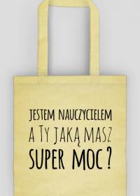 Jestem nauczycielem - torba z nadrukiem