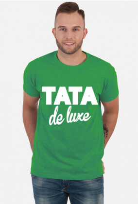 Koszulka dla taty na Dzień Ojca Tata De Luxe