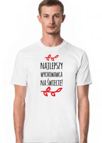 Najlepszy wychowawca na świecie - koszulka z nadrukiem nadrukiem