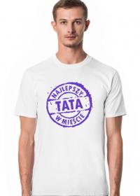 T-shirt dla taty z napisem Najlepszy Tata w Mieście