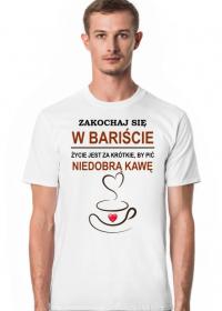 Kawa. Barista. Kawosz. Prezent dla Kawosza. Prezent dla Baristy. Koszulka kawa