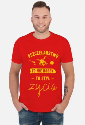 Koszulka z napisem Pszczelarstwo to nie hobby, to styl życia
