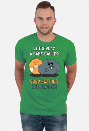 Good weather, bad weather routine | dobra pogoda, zła pogoda