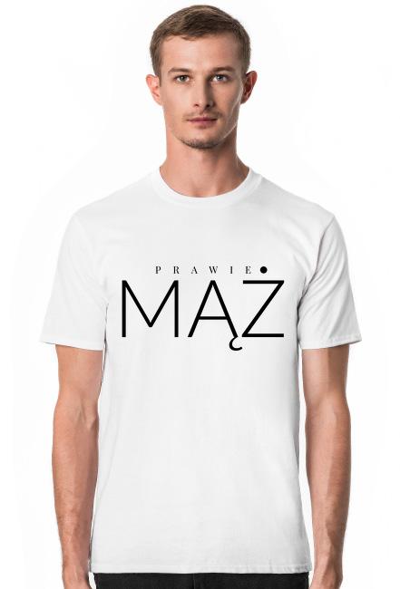 Prawie mąż - koszulka