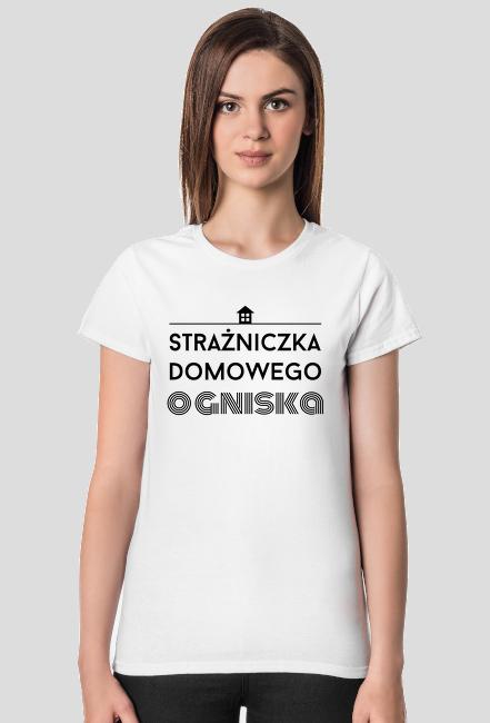 Strażniczka domowego ogniska - koszulka