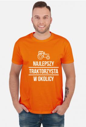 Koszulka NAJLEPSZY TRAKTORZYSTA W OKOLICY