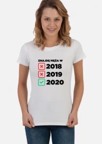 Koszulka Znajdę Męża Damska