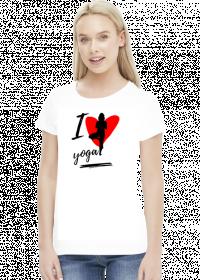 I love yoga - koszulka damska z nadrukiem