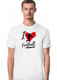 I love football - męska koszulka z nadrukiem