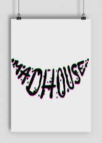 Madhouse poster (A2)