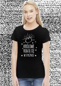Urodzinowa koszulka - królowe rodzą się w styczniu
