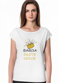 "Koszulka ""Babcia Złote Serce"""