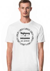 Najlepszy Dziadek na świecie - koszulka dla dziadka