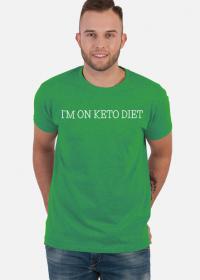 I'm on keto diet - jestem na diecie keto - koszulka męska