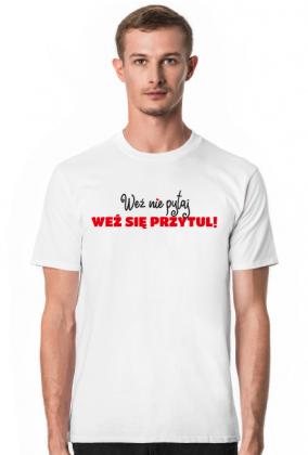 Koszulka Weź Się Przytul