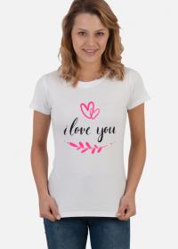 I_LOVE_YOU_KOSZULKA DAMSKA