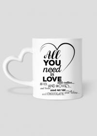 Kubek na Walentynki - all you need is love and coffee