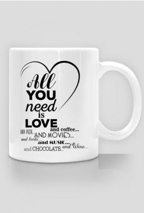 Kubek walentynkowy - all you need is love and coffee