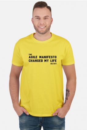 the Agile Manifesto changed my life Yellow [męska]