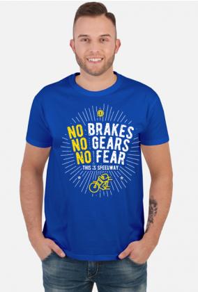 Koszulka - NO BRAKES - NO GEARS - NO FEAR
