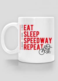 Kubek - EAT - SLEEP - SPEEDWAY - REPEAT