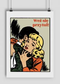 Plakat walentynkowu - weź się przytul