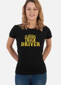 Koszulka damska Classic Truck Driver