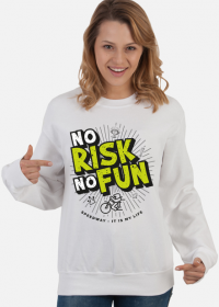 Bluza - NO RISK NO FUN