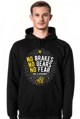 Bluza - NO BRAKES - NO GEARS - NO FEAR