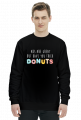 Bluza męska ABS are great but have you tried donuts - czarna