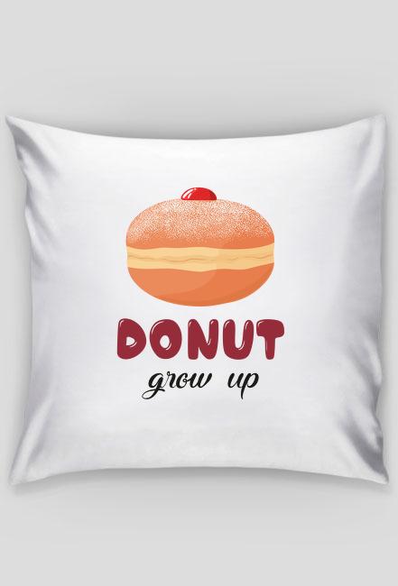 Poszewka na poduszkę Donut grow up - biała