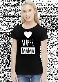 Koszulka Super Mama - serce - na Dzień Matki