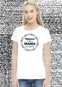 Dzień Mamy - koszulka Najlepsza Mama na świecie