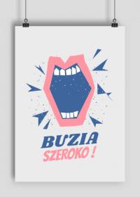 BUZIA SZEROKO - plakat, stomatologia
