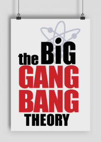 Plakat A1 The Big Gang Bang Theory - styl Teoria Wielkiego Podrywu