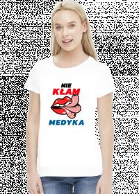 NIE KŁAM MEDYKA - koszulka damska biała