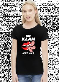 NIE KŁAM MEDYKA - koszulka damska czarna