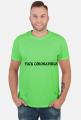 FUCK CORONAWIRUS T-SHIRT