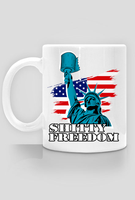 SHITTY FREEDOM