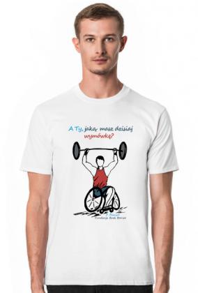 Koszulka męska - A ty jaką masz wymówkę