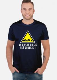 W chuja cięcie też zajęcie (koszulka męska) jg